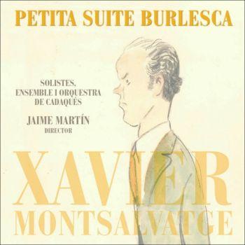 Xavier Montsalvatge: Petita Suite Burlesca