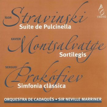 Stravinski / Montsalvatge / Prokofiev: Suite de Pulcinella - Sortilegis - Sinfonía clásica